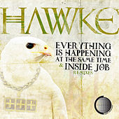 Everything Is Happening by Hawke