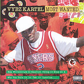 Most Wanted by VYBZ Kartel
