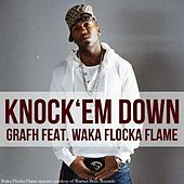 Knock Em Down (feat. Waka Flocka Flame) - Single von Grafh