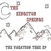 The Vacation Time EP by The Kingston Springs