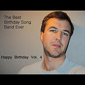 Happy Birthday Vol. 4 by The Best Birthday Song Band Ever