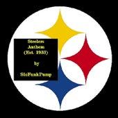 Steelers Anthem (Est. 1933) by Slofunkpump
