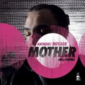 Mother by Anthony Rother