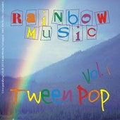 Rainbow-Music Tween Pop - Vol. 01 by Various Artists