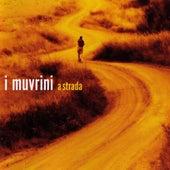 A strada by I Muvrini