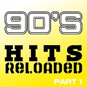 90's Hits Reloaded, Part 1 by Various Artists