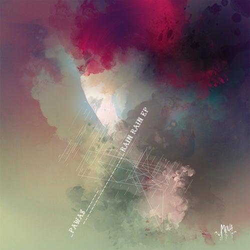 Rain Rain EP by Pawas