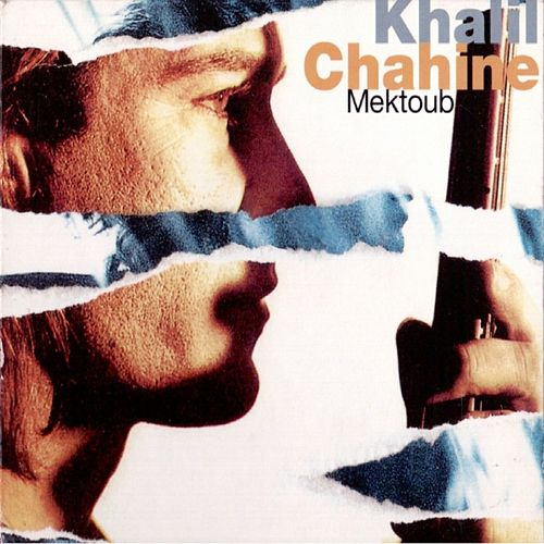 Mektoub by Khalil Chahine