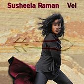 Vel by Susheela Raman