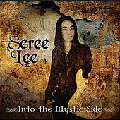 Into the Mystic Side by Seree Lee