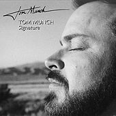 Signature by Tom Munch