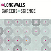 Careers in Science by The Longwalls