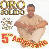 5to Aniversario by Oro Solido