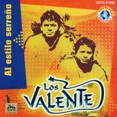 Al Estillo Serreno by Valente