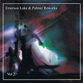 Emerson Lake & Palmer Re-works Vol 2 by Emerson, Lake & Palmer
