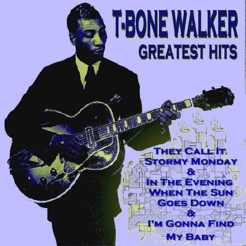 T - Bone Walker Greatest Hits by T-Bone Walker