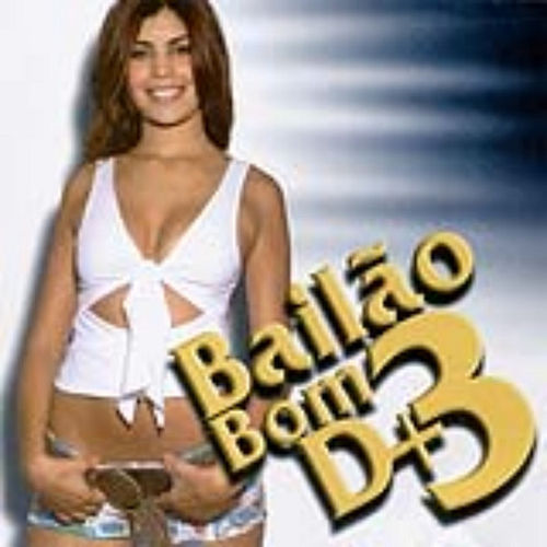 Bailão Bom D+ - Volume 3 by Various Artists