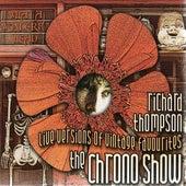 The Chrono Show by Richard Thompson