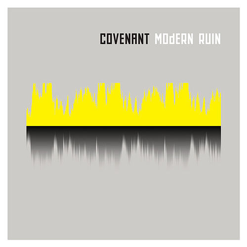 Modern Ruin by Covenant
