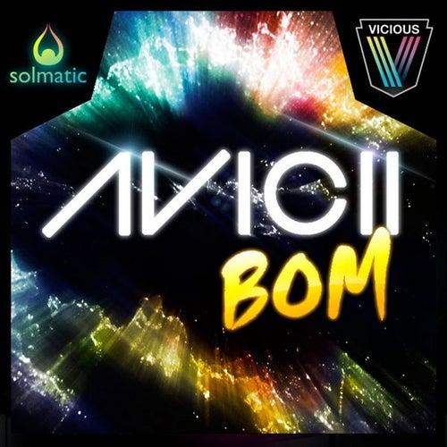 Bom by Avicii