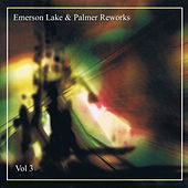 Emerson Lake & Palmer Re-works Vol 3 by Emerson, Lake & Palmer