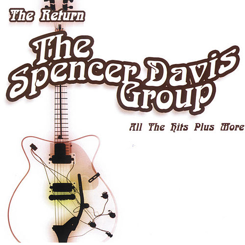 All The Hits Plus More by The Spencer Davis Group