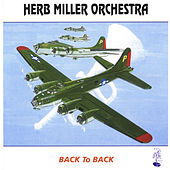 Back T O Back by Herb Miller Orchestra
