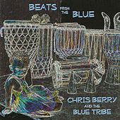 Beats from the Blue by Chris Berry