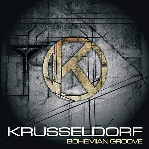 Bohemian Groove by Krusseldorf