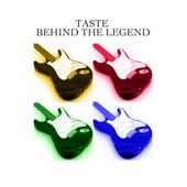 Behind The Legend by Taste