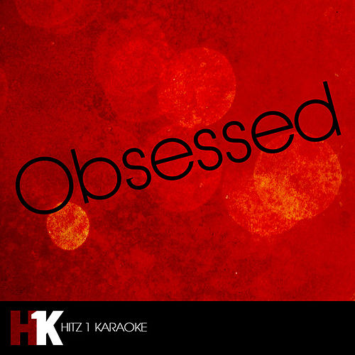 Obsessed by The Obsessed