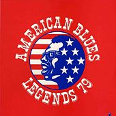 American Blues Legends 79 by Various Artists