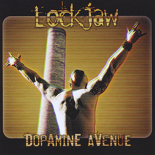 Dopamine Avenue by Lockjaw