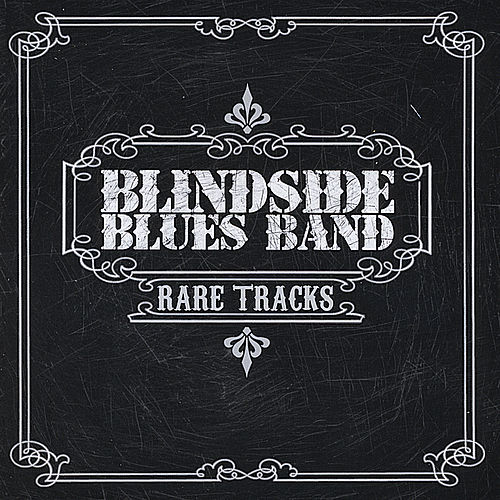 Rare Tracks von Blindside Blues Band