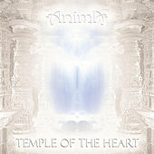 Temple of the Heart by Anima