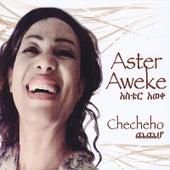 Checheho by Aster Aweke