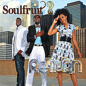 Return by Soulfruit