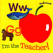 I'm The Teacher by Kindermusik International
