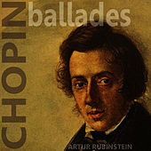 Chopin: Ballades by Artur Rubinstein