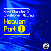 Heaven by Kerri Chandler