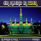 Ein Abend In Wien (An Evening in Vienna) Volume 1 by Various Artists