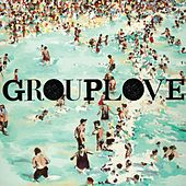 Grouplove by Grouplove