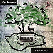 Wise Blood by Thrones