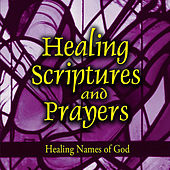 Healing Scriptures and Prayers Vol. 3: Healing Names of God by Jeff Doles