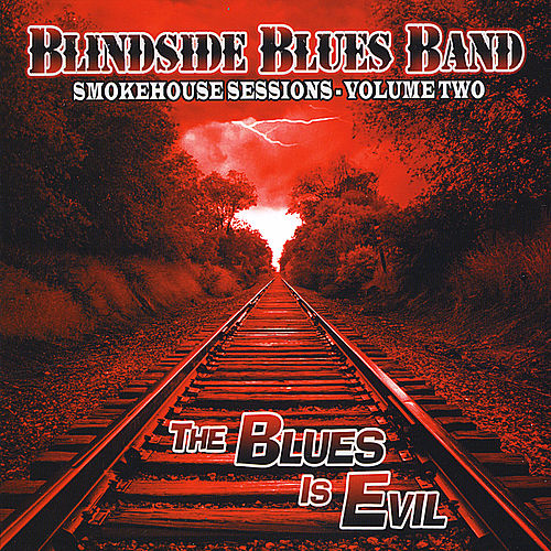 Smokehouse Sessions, Vol. Two von Blindside Blues Band