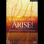 Women In Christ Arise by Patricia King