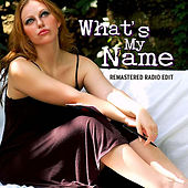 What's My Name (Radio Edit) by Aubrie Nicole