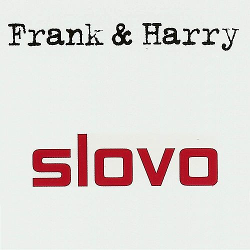Frank & Harry by Slovo