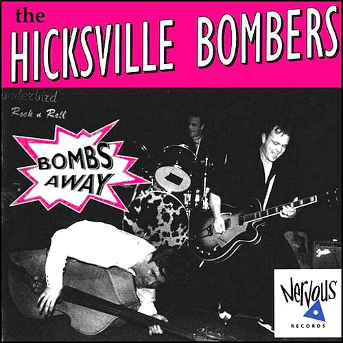 Bombs Away by The Hicksville Bombers