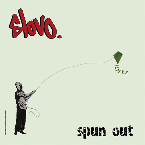 Spun Out by Slovo